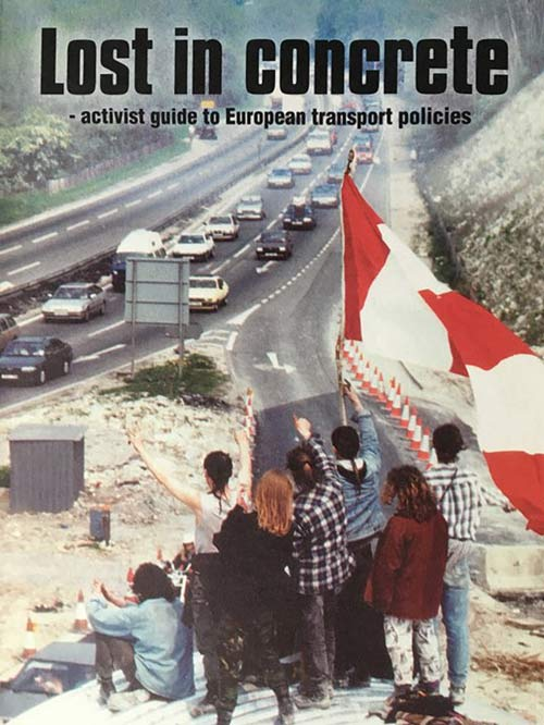 Lost in Concrete - activist guide to European transport policies