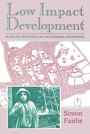 Low Impact Development Planning and People in a Sustainable Countryside